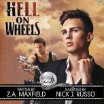 Hell on Wheels A Bluewater Bay Novel, Z.A. Maxfield