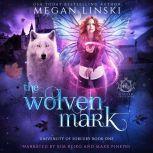 The Wolven Mark, Megan Linski