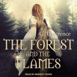 The Forest and The Flames, G. Lawrence