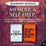 Summary Bundle: Memoir & Self-Help: Readtrepreneur Publishing: Includes Summary of The Strange Death of Europe & Summary of The Subtle Art of Not Giving a F*ck, Readtrepreneur Publishing