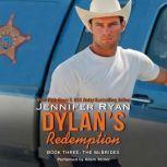 Dylan's Redemption Book Three: The McBrides, Jennifer Ryan