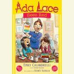 Ada Lace Sees Red, Emily Calandrelli