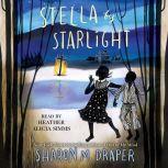 Stella by Starlight, Sharon M. Draper