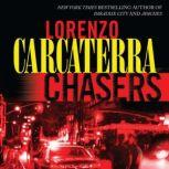 Chasers, Lorenzo Carcaterra