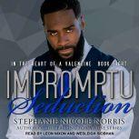 Impromptu Seduction, Stephanie Nicole Norris