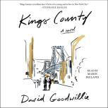 Kings County, David Goodwillie