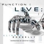 Function: L1VE, Alianne Donnelly