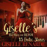Giselle's Big Box of BDSM 15 Erotic Stories, Giselle Renarde