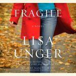 Fragile, Lisa Unger