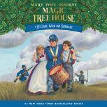 Magic Tree House #21: Civil War on Sunday, Mary Pope Osborne