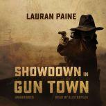 Showdown in Gun Town, Lauran Paine