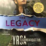 The Legacy A Thriller, Yrsa Sigurdardottir