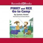 Pinky and Rex Go to Camp, James Howe