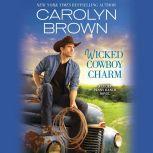 Wicked Cowboy Charm, Carolyn Brown
