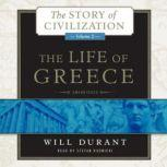 The Life of Greece The Story of Civilization, Volume 2, Will Durant