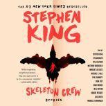 Skeleton Crew, Stephen King