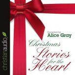 Christmas Stories for the Heart, Alice Gray