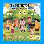 Be A Better You, Margo Joy