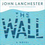 The Wall A Novel, John Lanchester