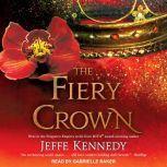 The Fiery Crown, Jeffe Kennedy
