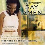Everybody Say Amen, Reshonda Tate Billingsley