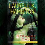 Strange Candy, Laurell K. Hamilton