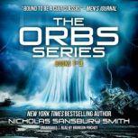 The Orbs Series Box Set Books 1–3, Nicholas Sansbury Smith