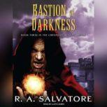 Bastion of Darkness, R. A. Salvatore