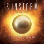 Sunstorm A Time Odyssey, Book 2, Arthur C. Clarke and Stephen Baxter
