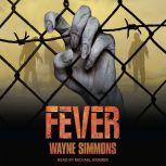 Fever, Wayne Simmons
