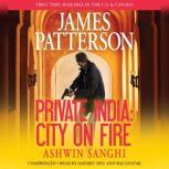 Private India: City on Fire, James Patterson