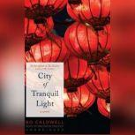 City of Tranquil Light, Bo Caldwell