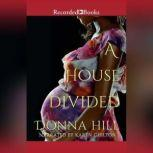 A House Divided, Donna Hill