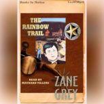 The Rainbow Trail, Zane Gray