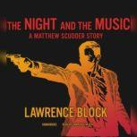 The Night and the Music A Matthew Scudder Story, Lawrence Block