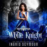 White Knight, Ingrid Seymour