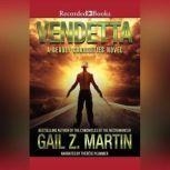 Vendetta, Gail Z. Martin