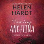 Taming Angelina, Helen Hardt