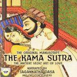 The Kama Sutra, The Original Manuscript; The Ancient Vedic Art of Love, Jagannatha Dasa and The Icon Players