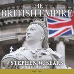 The British Empire, Stephen W. Sears