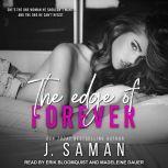 The Edge of Forever, J. Saman