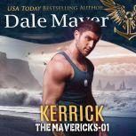 Griffin Book 2: The Mavericks, Dale Mayer