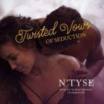 Twisted Vows of Seduction, N'Tyse