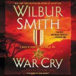 War Cry A Courtney Family Novel, Wilbur Smith