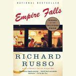 Empire Falls, Richard Russo