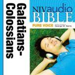 Pure Voice Audio Bible - New International Version, NIV (Narrated by George W. Sarris): (36) Galatians, Ephesians, Philippians, and Colossians, Zondervan
