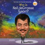 Who Is Neil deGrasse Tyson?, Pam Pollack