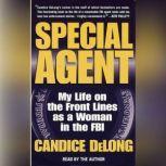 Special Agent, Candice DeLong