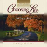Choosing Life One Day at a Time, Dodie Osteen