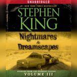 Nightmares & Dreamscapes, Volume III, Stephen King